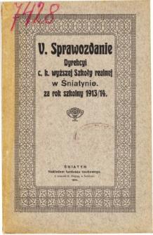Sprawozdanie Dyrekcyi C. K. Wyższej Szkoły Realnej w Śniatynie za rok szkolny 1913/14