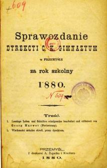 Sprawozdanie Dyrekcyi C. K. Gimnazyum w Przemyślu za rok szkolny 1880