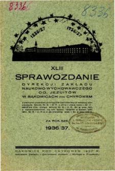 Sprawozdanie Dyrekcji Zakładu Naukowo-Wychowawczego OO. Jezuitów w Bąkowicach pod Chyrowem za rok szkolny 1936/37