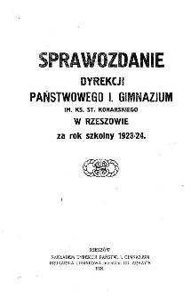 Sprawozdanie Dyrekcji Państwowego I Gimnazjum im. ks. St. Konarskiego w Rzeszowie za rok szkolny 1923/24