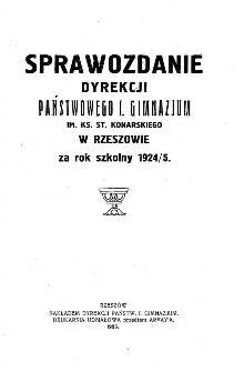 Sprawozdanie Dyrekcji Państwowego I Gimnazjum im. ks. St. Konarskiego w Rzeszowie za rok szkolny 1924/25