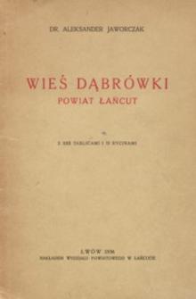 Wieś Dąbrówki : powiat Łańcut : monografja etnograficzna