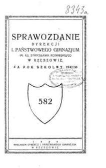 Sprawozdanie Dyrekcji I. Państwowego Gimnazjum im. ks. St. Konarskiego w Rzeszowie za rok szkolny 1937/38