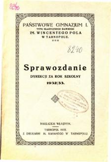 Sprawozdanie Dyrekcji Państwowego Gimnazjum I. im. W. Pola w Tarnopolu za rok szkolny 1932/33