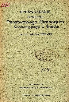 Sprawozdanie Dyrekcji Państwowego Gimnazjum Koedukacyjnego w Wolsztynie za lata szkolne 1929/30