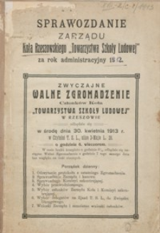 """Sprawozdanie Zarządu Koła Rzeszowskiego """"Towarzystwa Szkoły Ludowej"""" za rok administracyjny 1912"""