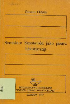 Stanisław Szpotański jako pisarz historyczny