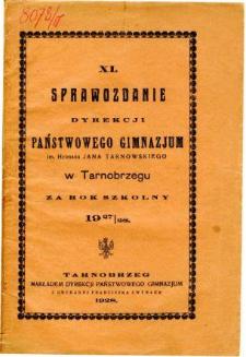 Sprawozdanie Dyrekcji Państwowego Gimnazjum im. Hetmana Jana Tarnowskiego w Tarnobrzegu za rok szkolny 1927/28