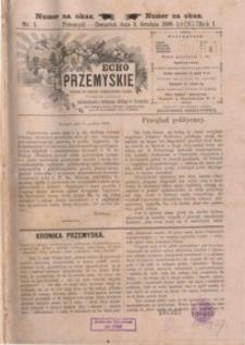 Echo Przemyskie : organ Stronnictwa Katolicko-Narodowego. 1896, R. 1, nr 1-9 (grudzień)