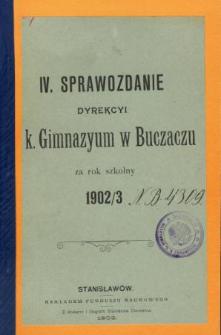 Sprawozdanie Dyrekcyi C. K. Gimnazyum w Buczaczu za rok szkolny 1902/3