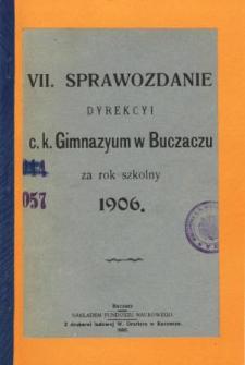 Sprawozdanie Dyrekcyi C. K. Gimnazyum w Buczaczu za rok szkolny 1906