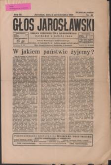 Głos Jarosławski : organ Stronnictwa Narodowego. 1929, R. 3, nr 40-43 (październik)