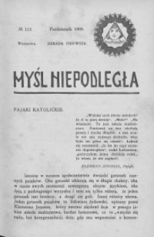 Myśl Niepodległa 1909 nr 112