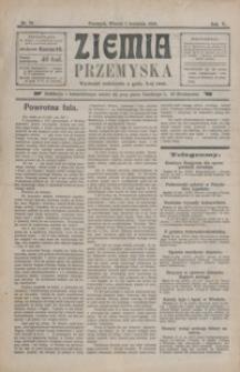 Ziemia Przemyska. 1919, R. 5, nr 76-78, 80, 83-84, 86-87, 89, 93, 99 (kwiecień)