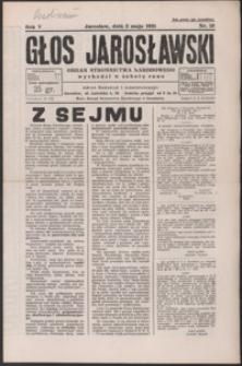 Głos Jarosławski : organ Stronnictwa Narodowego. 1931, R. 5, nr 18-22 (maj)