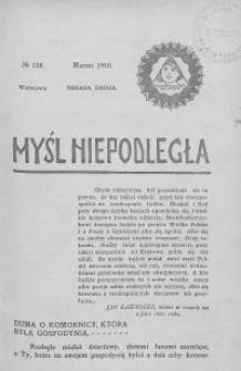Myśl Niepodległa 1910 nr 128