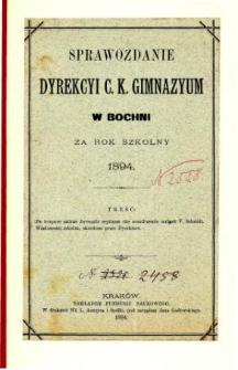 Sprawozdanie Dyrekcyi C. K. Gimnazyum w Bochni za rok szkolny 1894