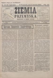 Ziemia Przemyska. 1930, R. 16, nr 44-50 (sierpień)