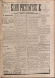Echo Przemyskie : organ Stronnictwa Katolicko-Narodowego. 1902, R. 7, nr 44-52 (czerwiec)