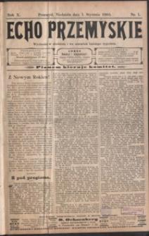 Echo Przemyskie : organ Stronnictwa Katolicko-Narodowego. 1905, R. 10, nr 1-9 (styczeń)