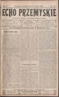 Echo Przemyskie : organ Stronnictwa Katolicko-Narodowego. 1905, R. 10, nr 10-17 (luty)