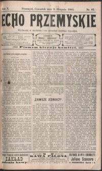 Echo Przemyskie : organ Stronnictwa Katolicko-Narodowego. 1905, R. 10, nr 62-70 (sierpień)