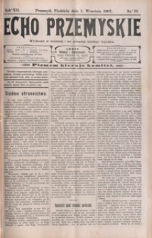 Echo Przemyskie : organ Stronnictwa Katolicko-Narodowego. 1907, R. 12, nr 70-78 (wrzesień)