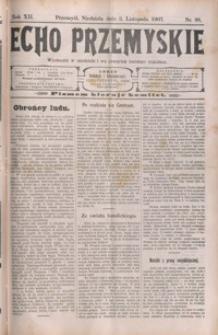Echo Przemyskie : organ Stronnictwa Katolicko-Narodowego. 1907, R. 12, nr 88-95 (listopad)