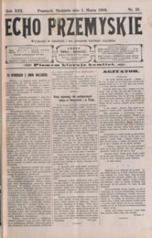 Echo Przemyskie : organ Stronnictwa Katolicko-Narodowego. 1908, R. 13, nr 18-26 (marzec)