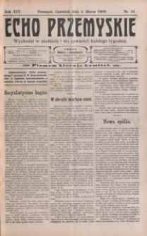 Echo Przemyskie : organ Stronnictwa Katolicko-Narodowego. 1909, R. 14, nr 18-25 (marzec)