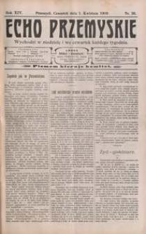 Echo Przemyskie : organ Stronnictwa Katolicko-Narodowego. 1909, R. 14, nr 26-34 (kwiecień)