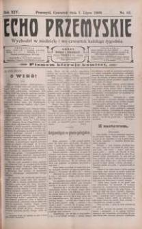 Echo Przemyskie : organ Stronnictwa Katolicko-Narodowego. 1909, R. 14, nr 52-60 (lipiec)