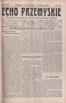 Echo Przemyskie : organ Stronnictwa Katolicko-Narodowego. 1909, R. 14, nr 70-78 (wrzesień)