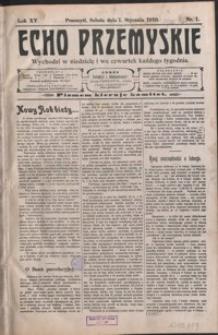 Echo Przemyskie : organ Stronnictwa Katolicko-Narodowego. 1910, R. 15, nr 1-9 (styczeń)