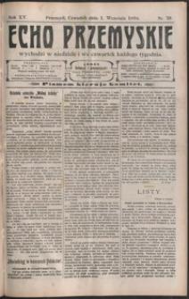 Echo Przemyskie : organ Stronnictwa Katolicko-Narodowego. 1910, R. 15, nr 70-78 (wrzesień)