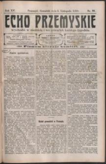 Echo Przemyskie : organ Stronnictwa Katolicko-Narodowego. 1910, R. 15, nr 88-95 (listopad)