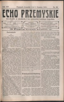 Echo Przemyskie : organ Stronnictwa Katolicko-Narodowego. 1910, R. 15, nr 96-104 (grudzień)