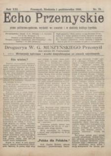 Echo Przemyskie : pismo polityczno-społeczne. 1916, R. 21, nr 79, 81-82, 84-87 (październik)