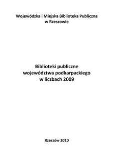 Biblioteki publiczne województwa podkarpackiego w liczbach 2009