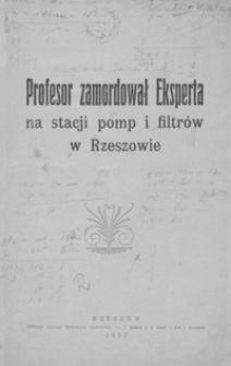 Profesor zamordował eksperta na stacji pomp i filtrów w Rzeszowie
