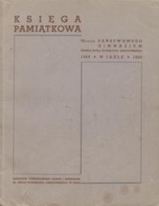 Księga pamiątkowa 70-lecia Państwowego Gimnazjum imienia króla Stanisława Leszczyńskiego w Jaśle : 1868-1938