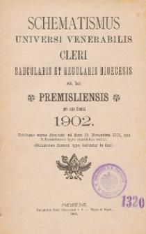 Schematismus universi venerabilis cleri Saecularis et Regularis Dioeceseos Ritus Latini Premisliensis pro Anno Domini 1902