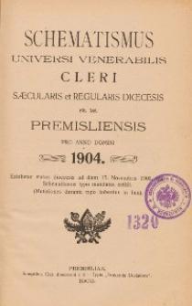 Schematismus universi venerabilis cleri Saecularis et Regularis Dioeceseos Ritus Latini Premisliensis pro Anno Domini 1904
