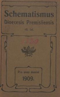 Schematismus universi venerabilis cleri Saecularis et Regularis Dioeceseos Ritus Latini Premisliensis pro Anno Domini 1909