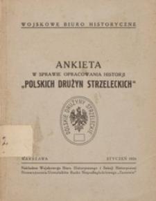 """Ankieta w sprawie opracowania historji """"Polskich Drużyn Strzeleckich"""""""