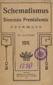 Schematismus universi venerabilis cleri Saecularis et Regularis Dioeceseos Ritus Latini Premisliensis pro Anno Domini 1911