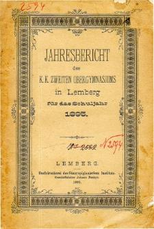 Jahresbericht des K. K. Zweiten Ober-Gymnasiums in Lemberg fur das Schuljahr 1895