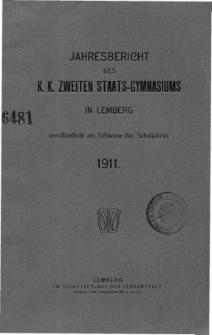 Jahresbericht des K. K. Zweiten Staats-Gymnasiums in Lemberg fur das Schuljahr 1911