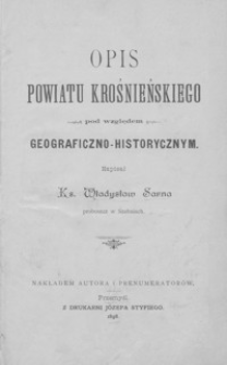 Opis powiatu krośnieńskiego pod względem geograficzno-historycznym