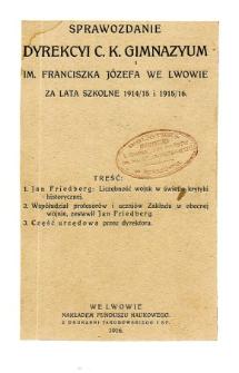 Sprawozdanie Dyrekcyi C. K. Gimnazyum Lwowskiego im. Franciszka Józefa za rok szkolny 1914/15 i 1915/16